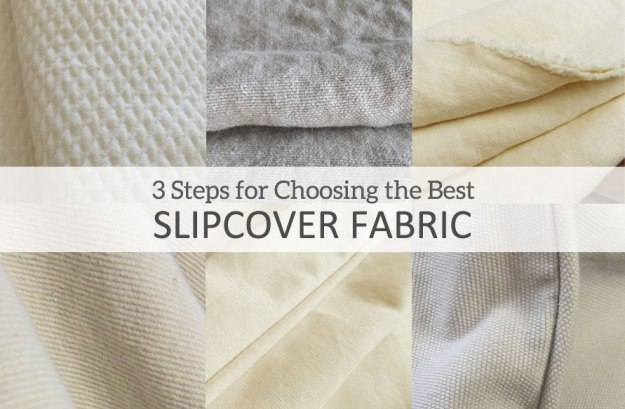 How To Choose Slipcover Fabric