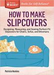 How To Make Slipcovers by Storey Basics